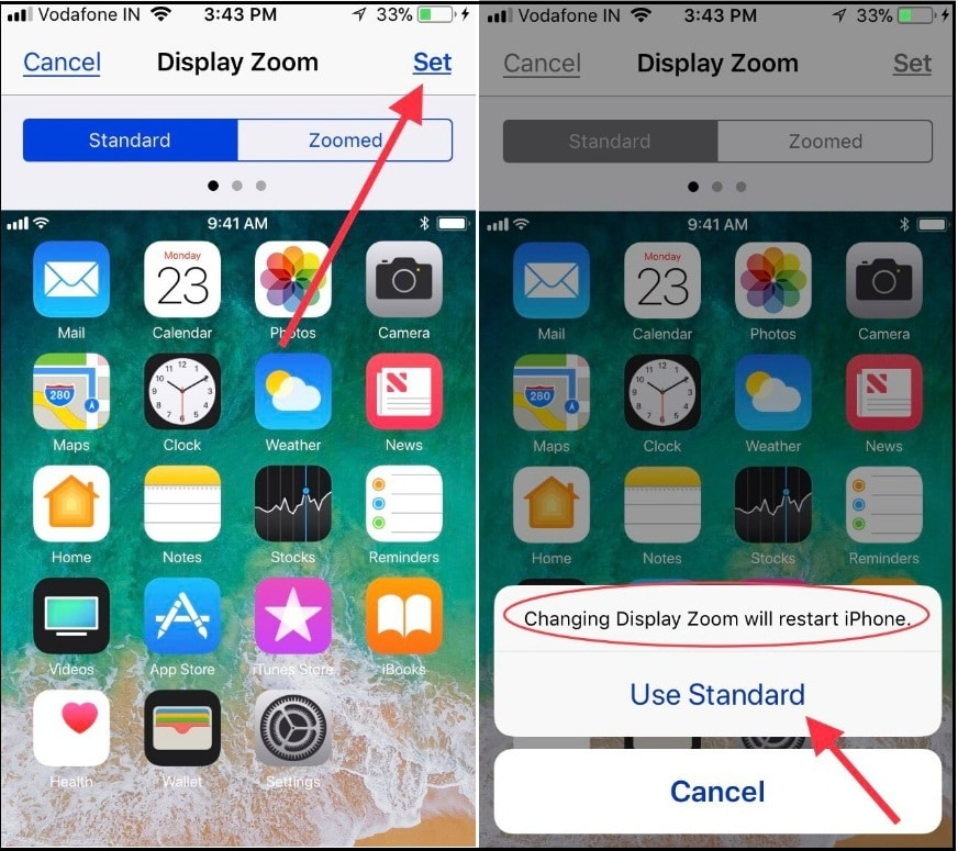 tap on Set and tap Use Standard UnZoom display on iPhone