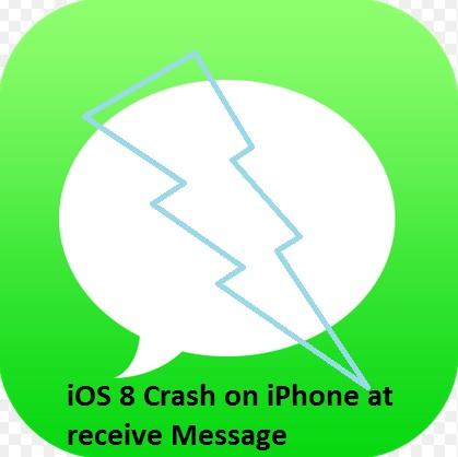 iOS 8 crash on receive Message on iPhone, iPad