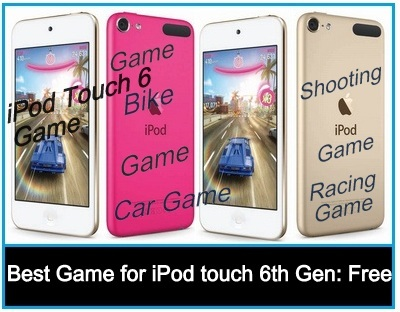 Best game for iPod Touch 6th Generation Free and Pro