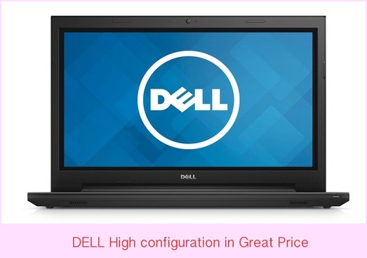 Dell high configs laptop in best price