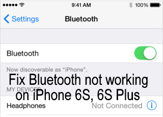 best fix on How to fix Bluetooth not working on iPhone 6S, 6S Plus iOS 9, iOS 8