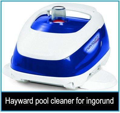 Hayward pool cleaner for underground pool: Fiber glass, Gunite, Vinyl