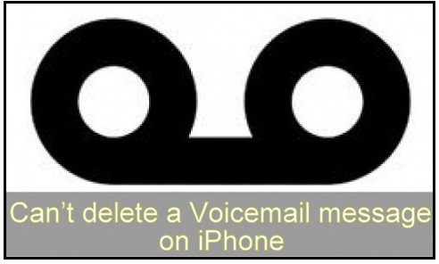 how to fix Can't delete a Voicemail message on iPhone iOS 9