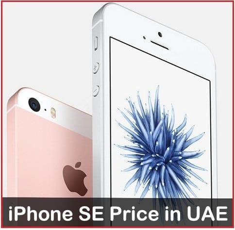 iPhone SE Price in UAE in Dirham Currency