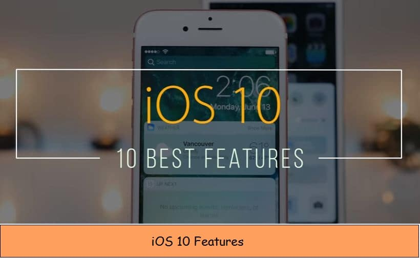 New iOS 10 features showcase for iPhone, iPad, iPod Touch