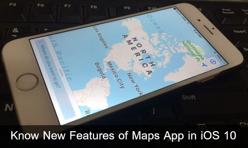 New features of Maps App in iOS 10