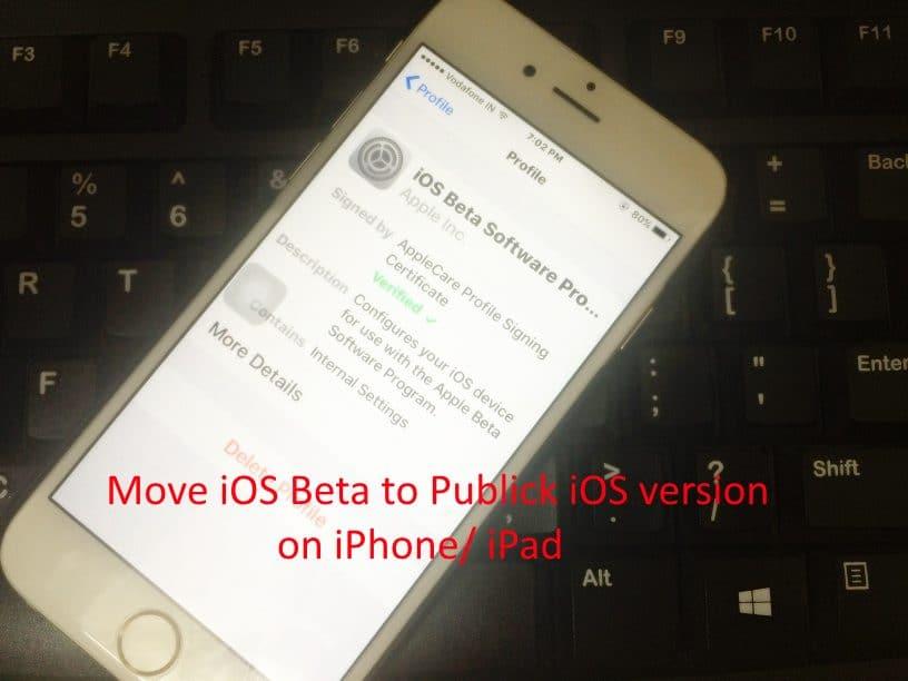 Switch iOS Beta to Public iOS in iPhone, iPad