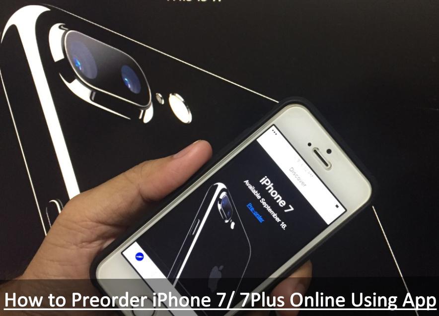Preorder iPhone 7 Plus Online Using App