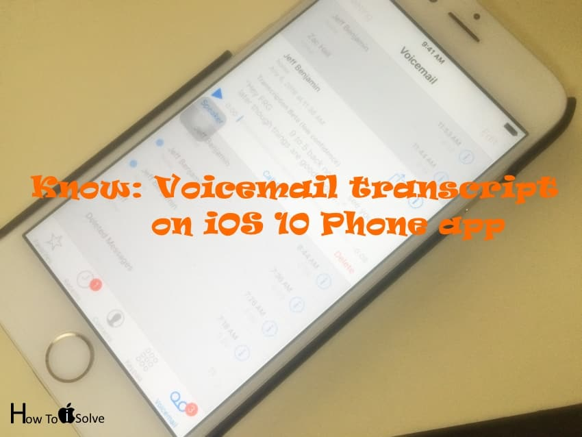 Use voicemail Transcription on iPhone, iPad with iOS 10, iOS 11