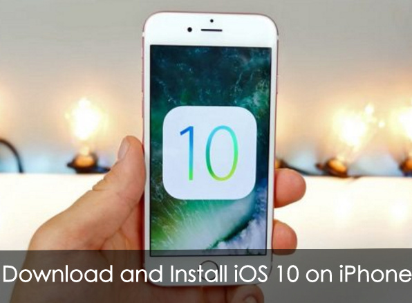 Download and Install iOS 10 on iPhone 6S Plus how to