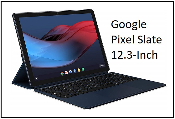 Google Pixel Slate 12.3-Inch Apple iPad Pro alternative