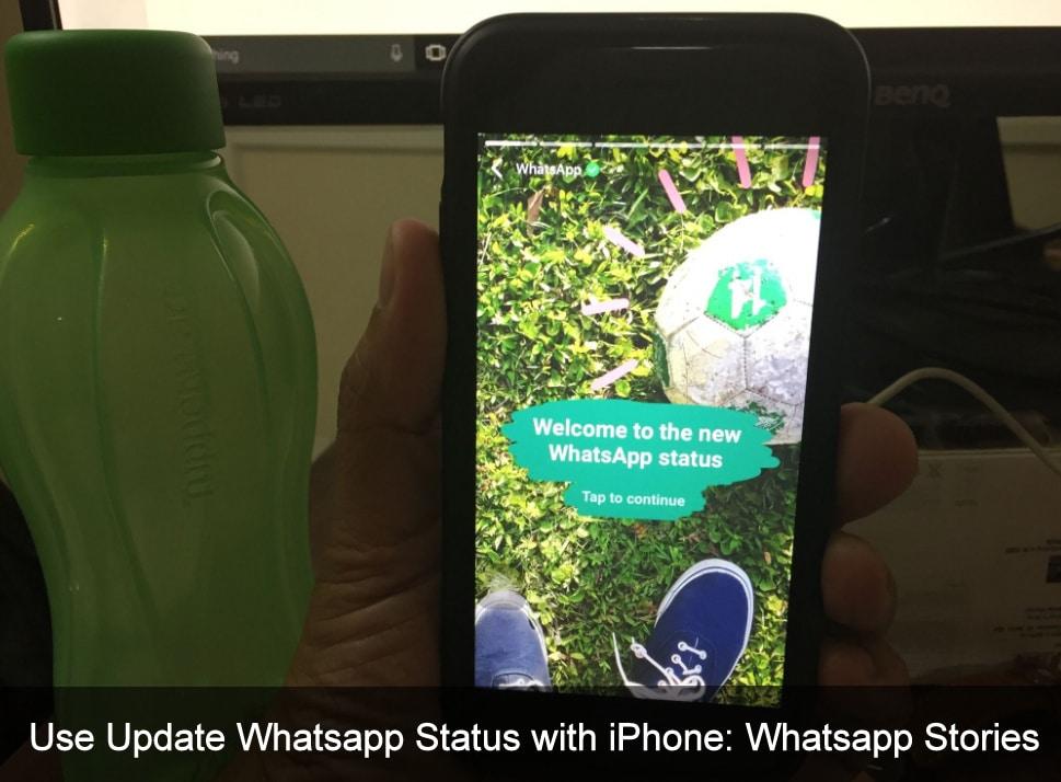 Use Update Whatsapp Status on iPhone 7 Plus, iPhone 6S, iPhone 5S, iPhone 4s