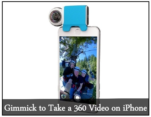 Gimmick to Take 360 Video on iPhone 7 Plus