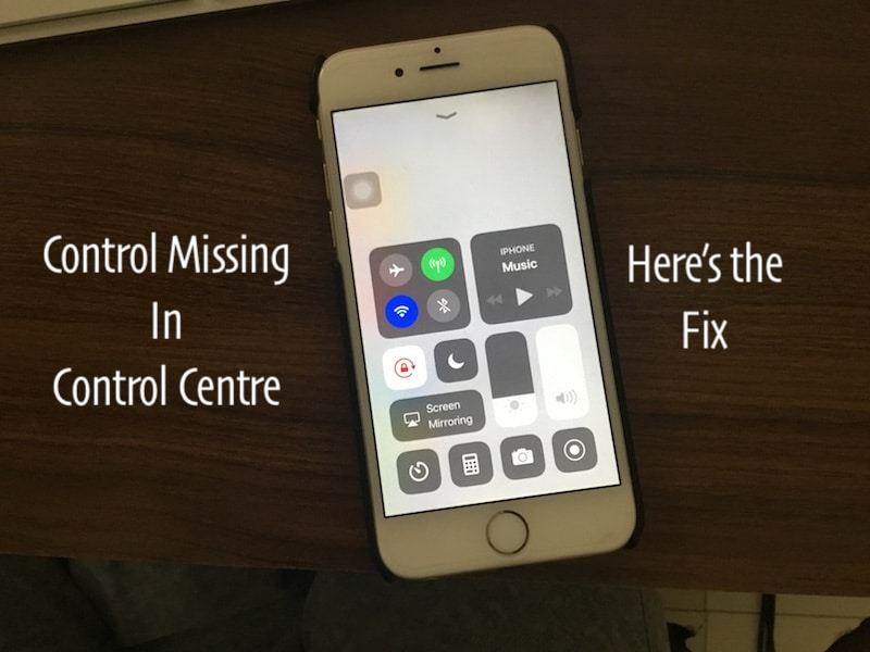 1 Get Missing control in Control Centre on iOS 11