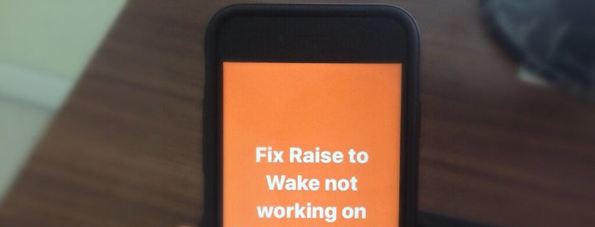 Fixed Raise to Wake not working on iPhone
