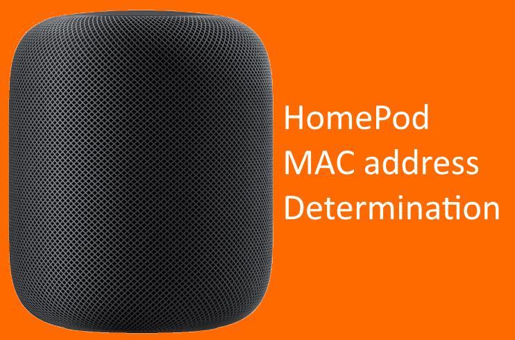 HomePod MAC address Determination fixed