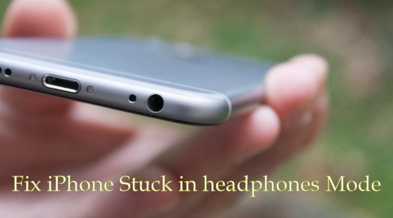 fix iPhone Stuck in headphones Mode