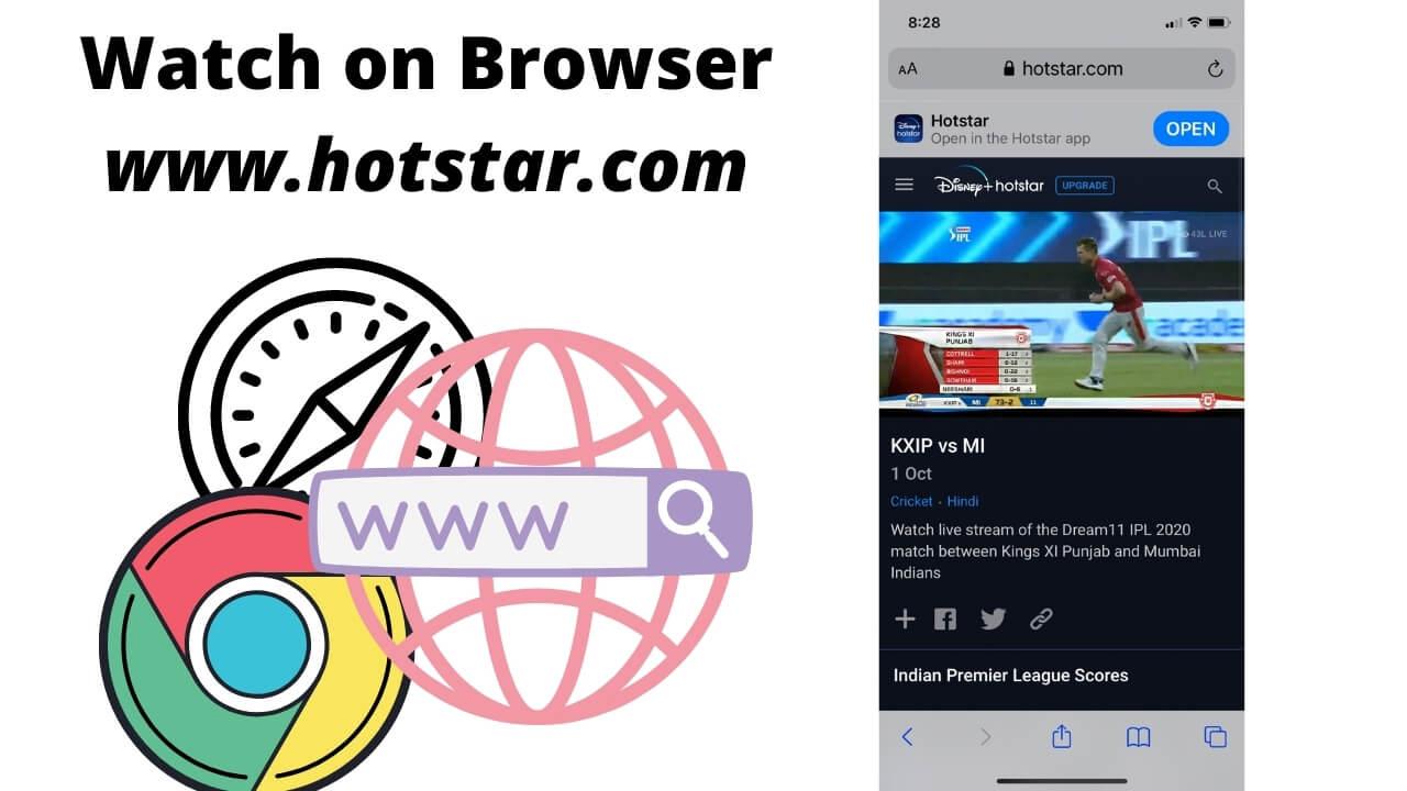 Watch hotstar on Browser