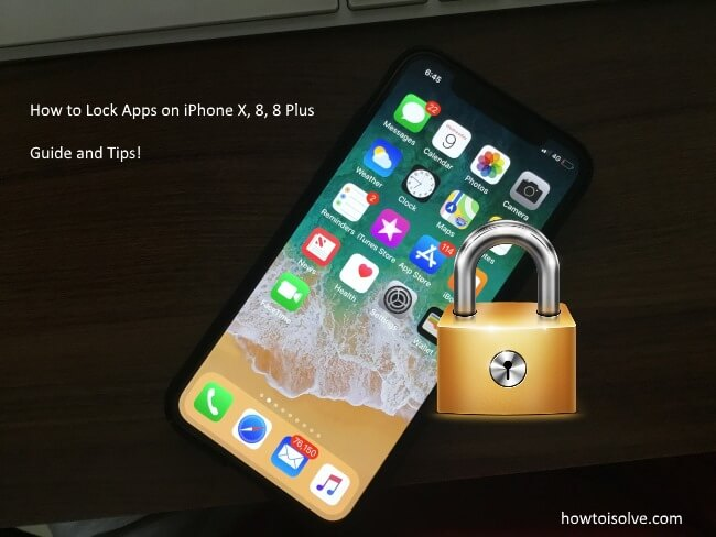 1 How to lock apps on iPhone X - iPhone 8 and iPhone 8 Plus (1)