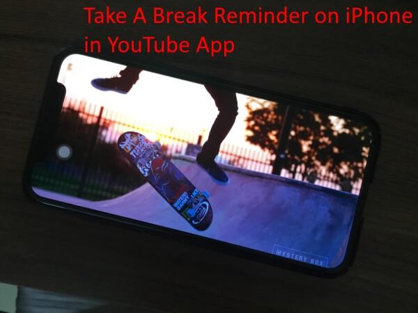 1 Take a Break Reminder on iPhone