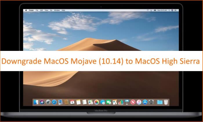 1 Downgrade From MacOS Mojave Beta to MacOS High Sierra