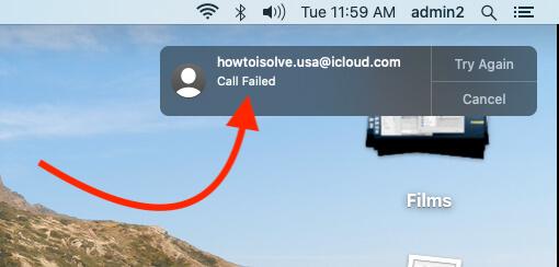 FaceTime Call Failed Automatically on Mac