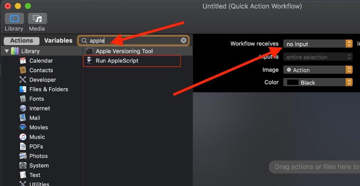 select no input then enter apple in serch bar click Run Applescript