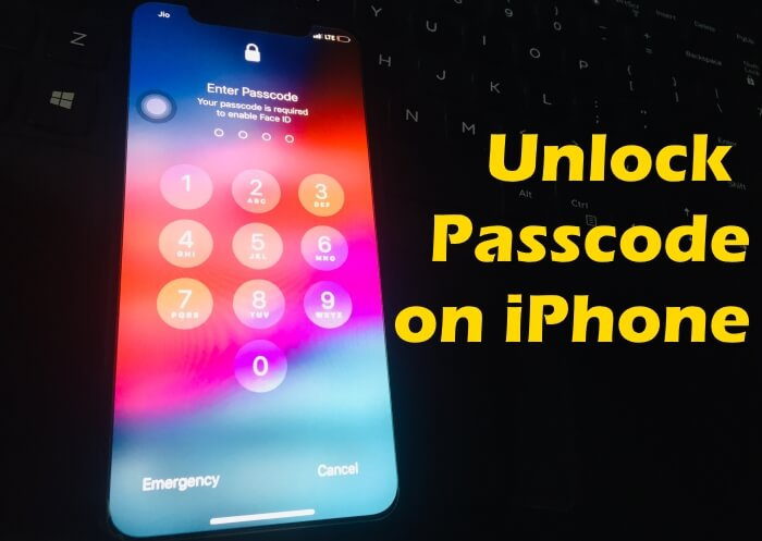Unlock Passcode on iPhone XR and iPhone XS and iPhone XS Max