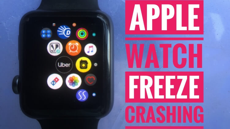 Apple Watch App Freeze and Hanging after update