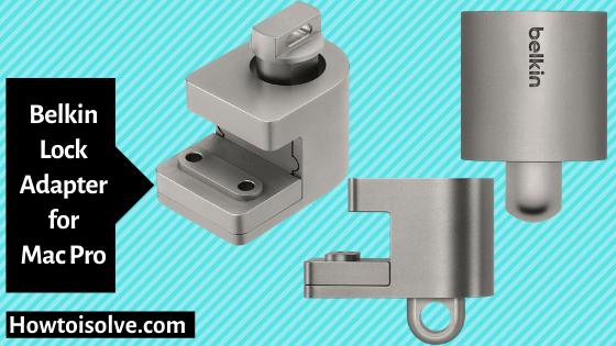 Belkin Lock Adapter for Apple Mac Pro