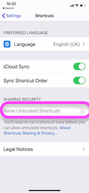 Unable to Enable Allow Untrusted Shortcut toggle on iPhone