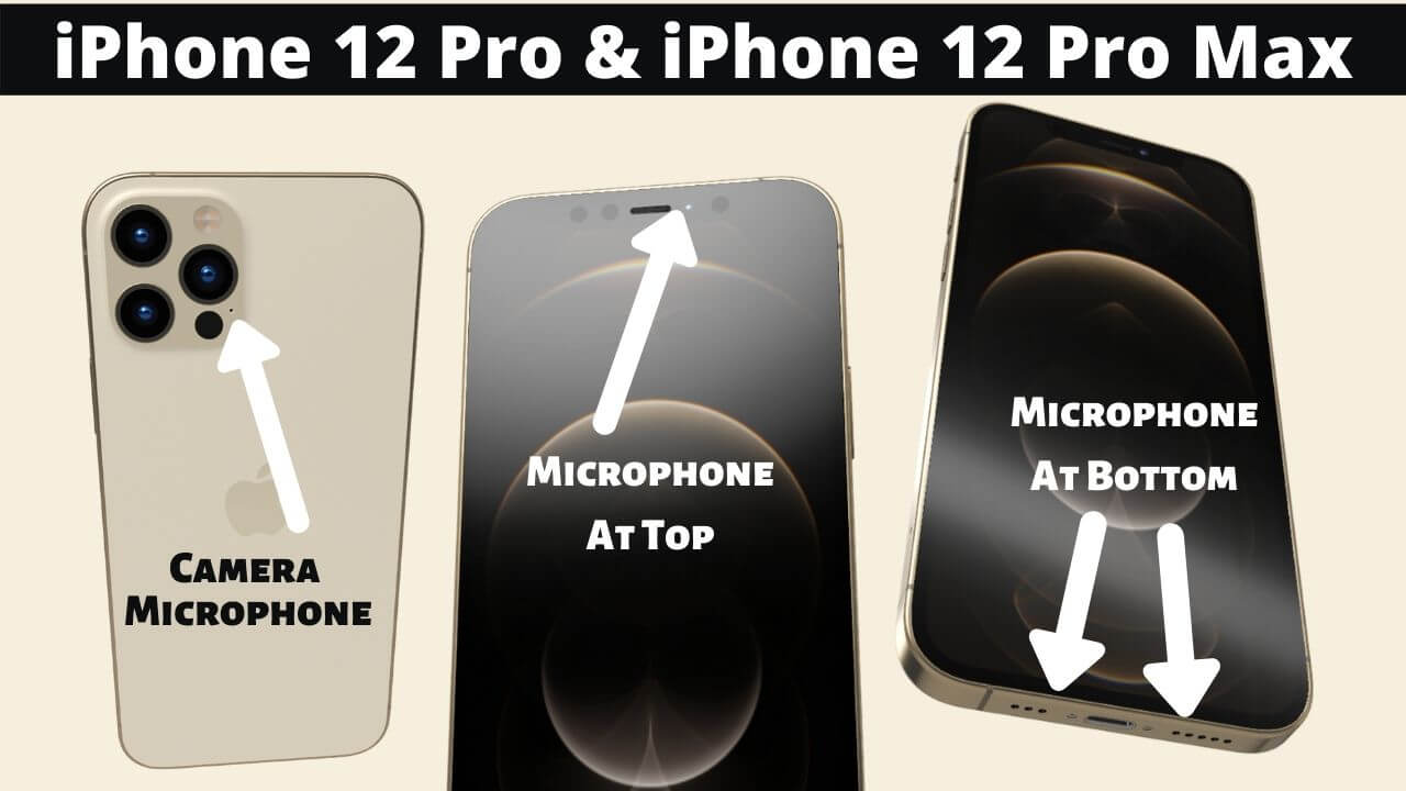 Where is the Microphone Location on iPhone 12 Pro and Pro Max
