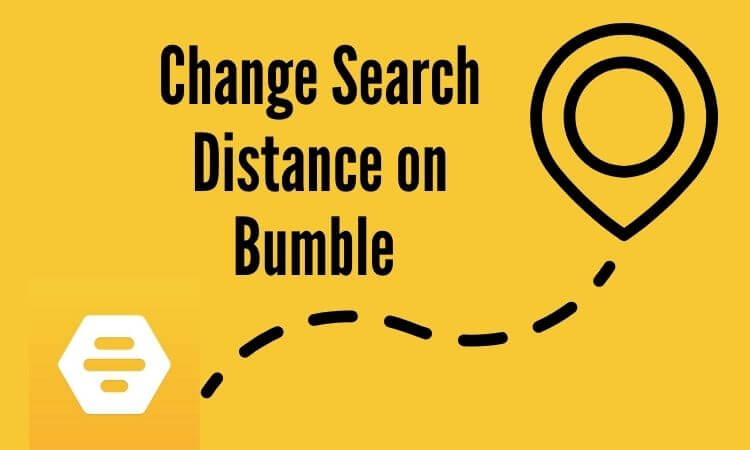 Not showing distance bumble Bumble Has
