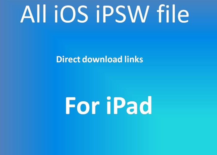 All iOS iPSW file ipad firmware
