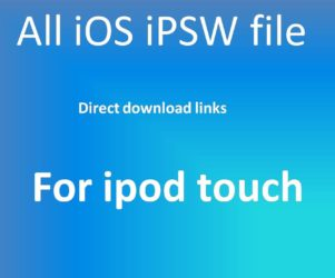All iOS iPSW file ipod touch firmware