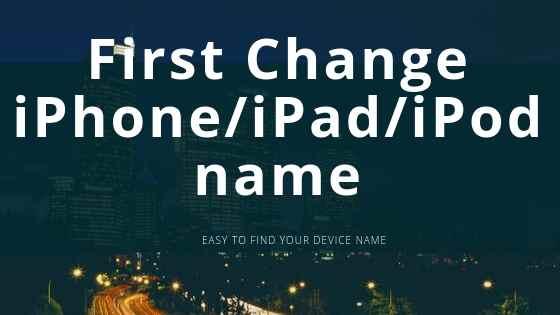 Change iPhone_iPad_iPod name-3