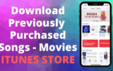 Download Previously Purchased Songs - Movies from iTunes Store on iPhone and iPad