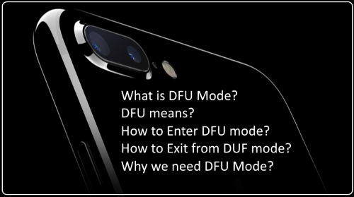 Know all about DFU mode use it and Exit from DFU mode (1)