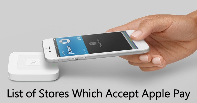 List on What Stores Accept Apple Pay worldwide