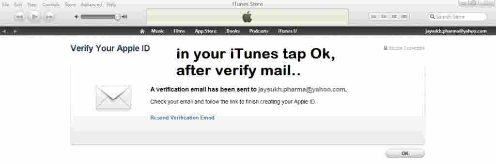 Before tap ok button verify your mail for apple iTunes