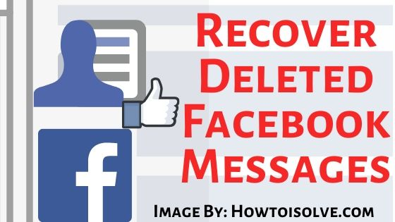 Recover Deleted Facebook Messages on iPhone iPad Mac Pc Computer 2019 and 2020