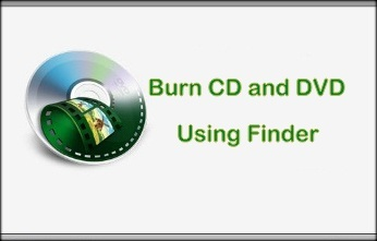 how to burn CD or DVD using Finder in Mac