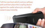 Apple Pay alternative LoopPay Use and Setup