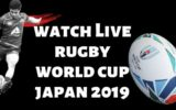 Watch live Rugby World cup 2019 Japan rugby world cup schedule