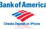 Checks Deposit of Bank of America on iPhone 6 6plus