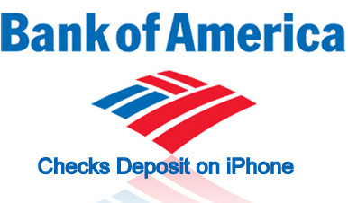 Checks Deposit of Bank of America on iPhone 6 6plus