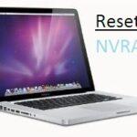 How to Reset NVRAM on MacOS High Sierra & Earlier, Yosemite, Mavericks