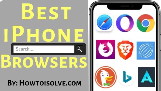 Best Apple iPhone Browsers for All time VPN, Private browsing