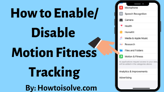How to Enable Disable motion Fitness Tracking iPhone Apple Watch
