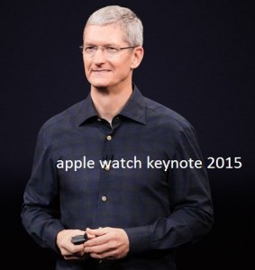 Watch live streaming for apple watch keynote 2015 on Mac, iPhone, Windows